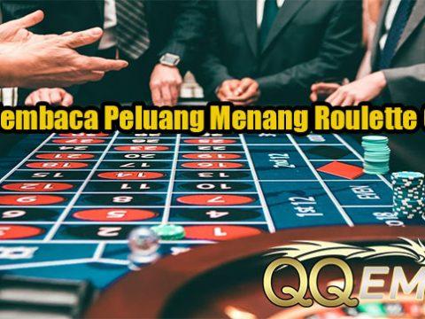 Tips Membaca Peluang Menang Roulette Online